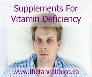 Supplements for Vitamin Mineral Deficiency
